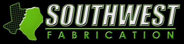 Southwest Fabrication